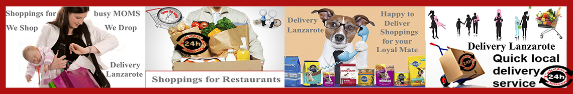 Shoppings for you Lanzarote - We Shop We Drop Lanzarote All types of Shoppings Delivery Lanzarote >> Shoppings for Individuals Lanzarote >> Shopping for Businesses Lanzarote >> Shoppings for Restaurants Lanzarote - Delivery Lanzarote Canary Islands - Food Delivery Lanzarote - Alcohol Delivery 24 hours - Grocery Deliveries Lanzarote .